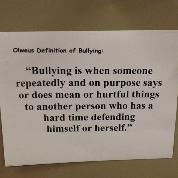 Our school definition of bullying.
