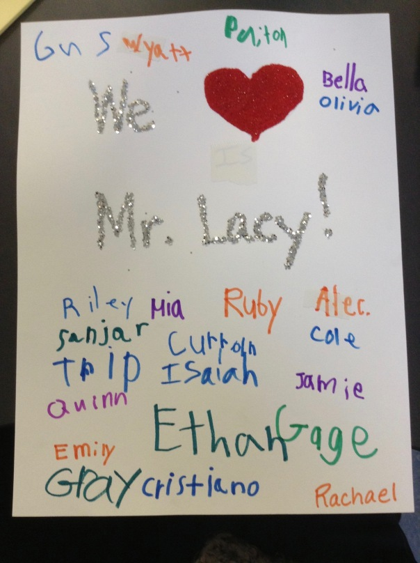 We made a sign for our INCREDIBLE custodian, Lacy, who is retiring this week.